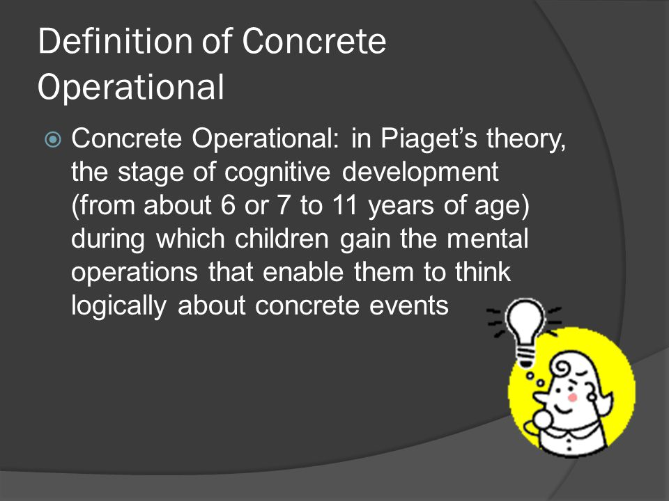 Definition of Concrete Operational