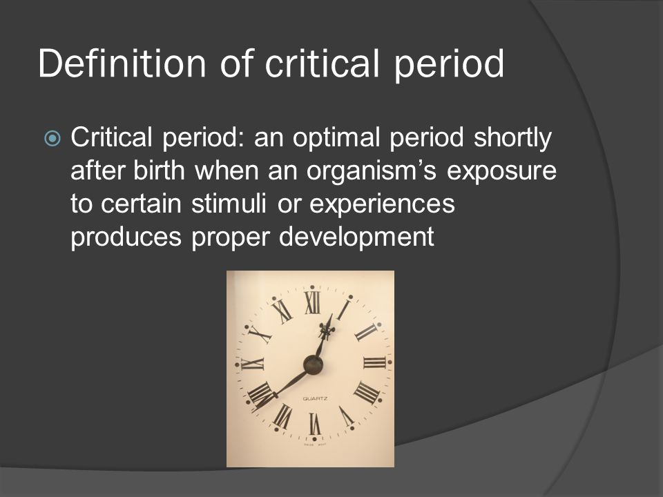 Definition of critical period
