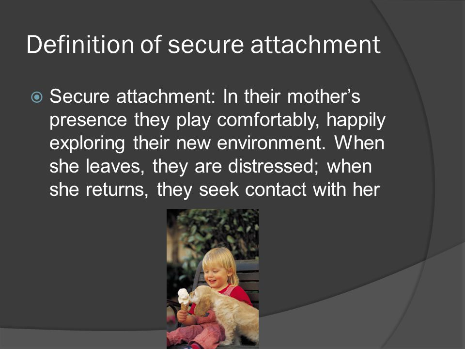 Definition of secure attachment