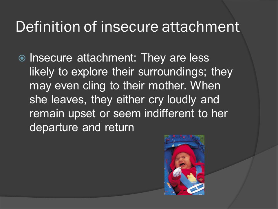Definition of insecure attachment