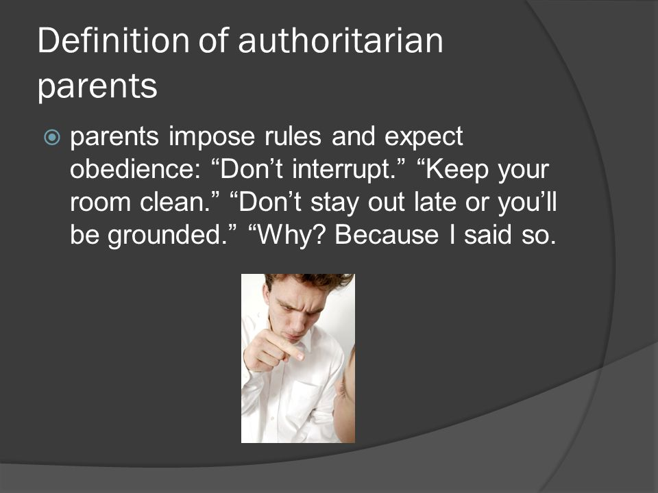 Definition of authoritarian parents