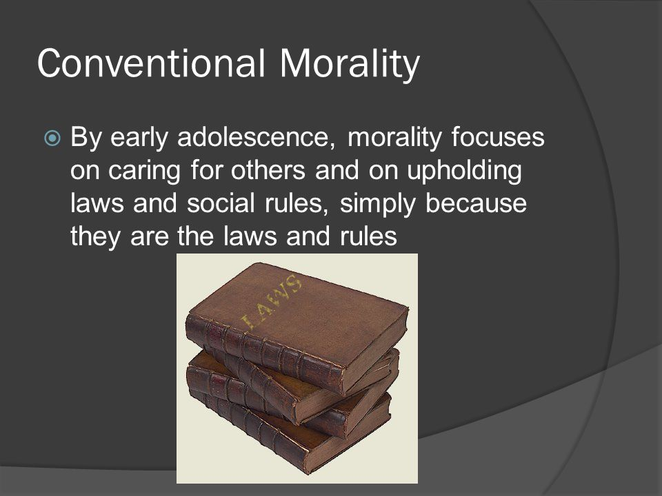 Conventional Morality