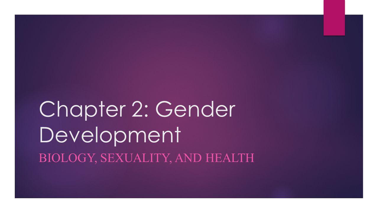 Chapter 2: Gender Development