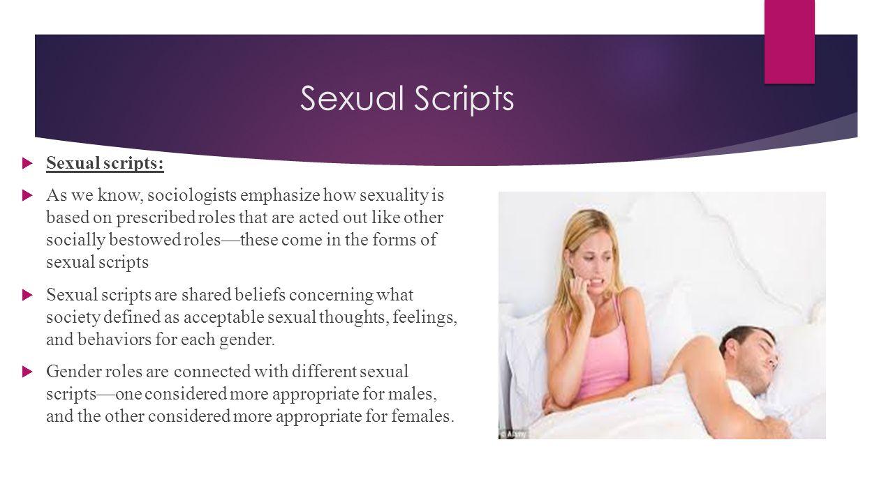 Sexual Scripts Sexual scripts: