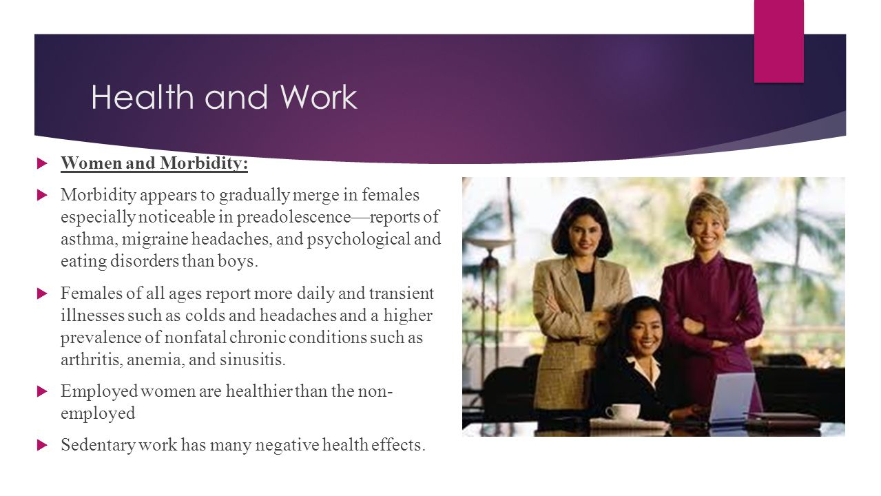 Health and Work Women and Morbidity: