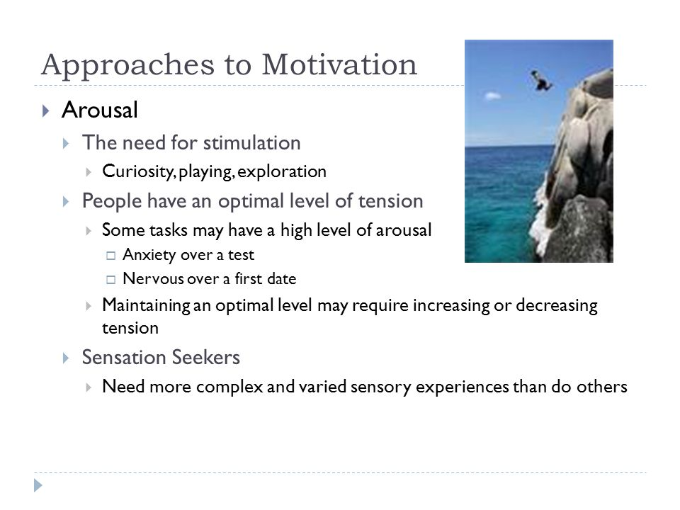 Approaches to Motivation