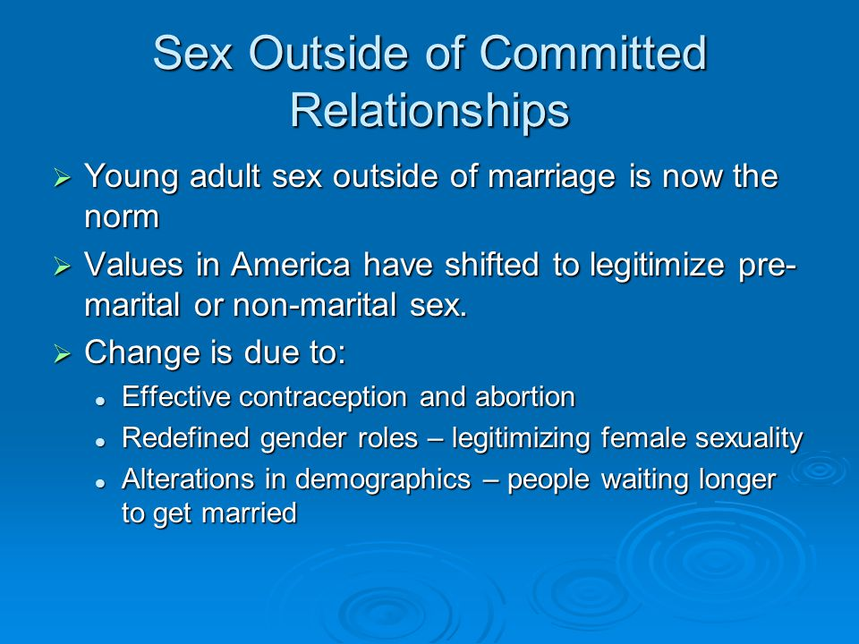 a discussion on pre marital sex and marriage relationships But does sex belong only inside a marriage relationship attempts to foster frank discussions between premarital sex does not allow a man to develop the.