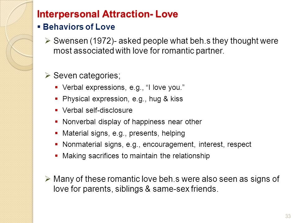 Interpersonal Attraction- Love