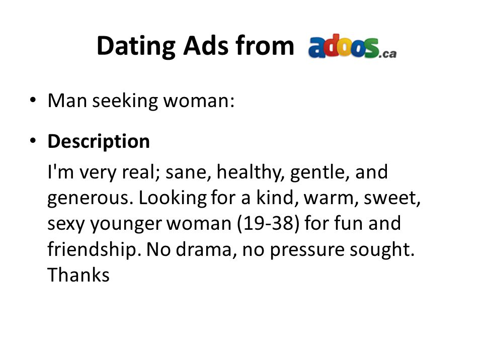 Dating Ads from Man seeking woman: Description