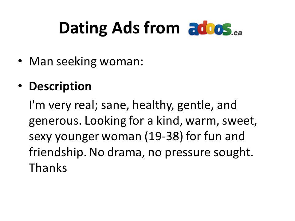 Dating Ads from Man seeking woman: Description