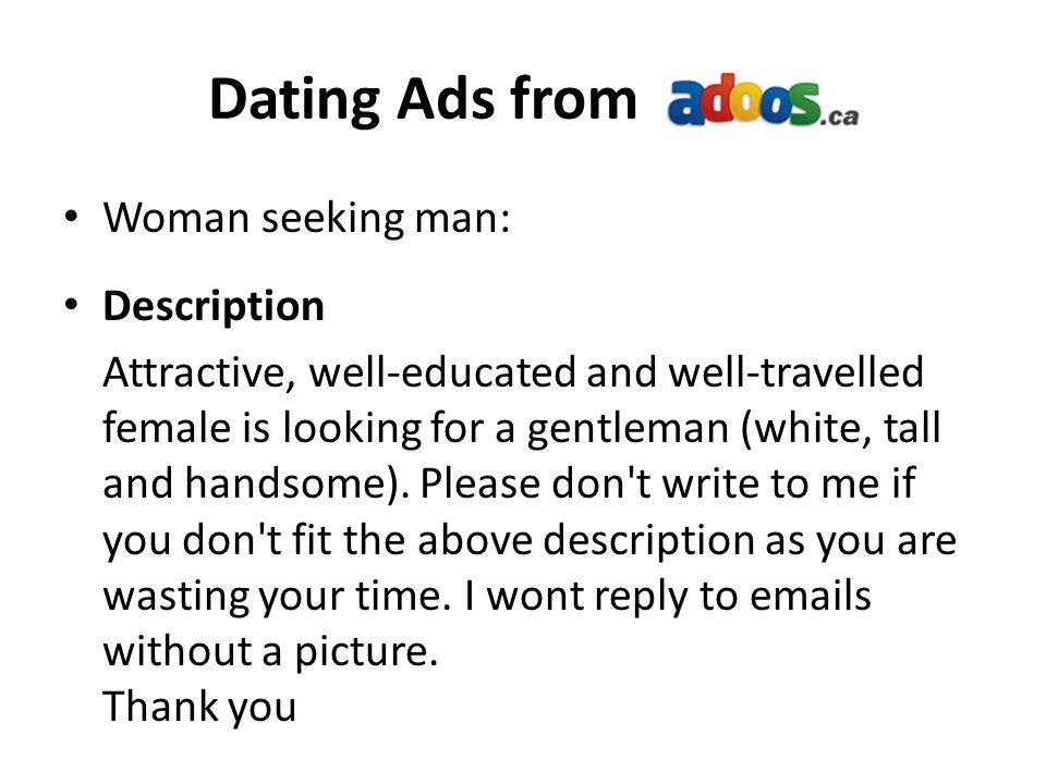 Dating Ads from Woman seeking man: Description