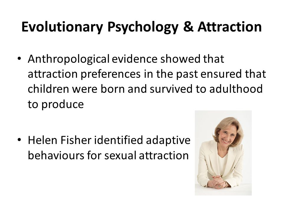 Evolutionary Psychology & Attraction
