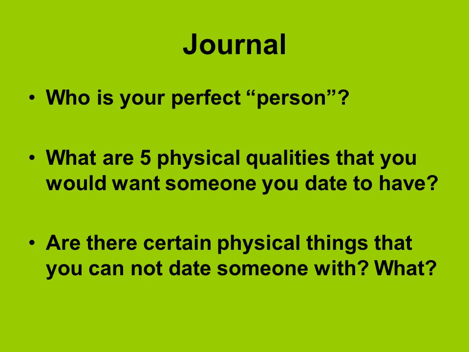 Journal Who is your perfect person