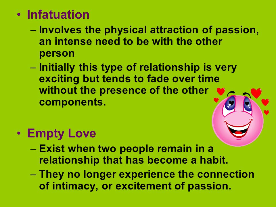 Infatuation Empty Love