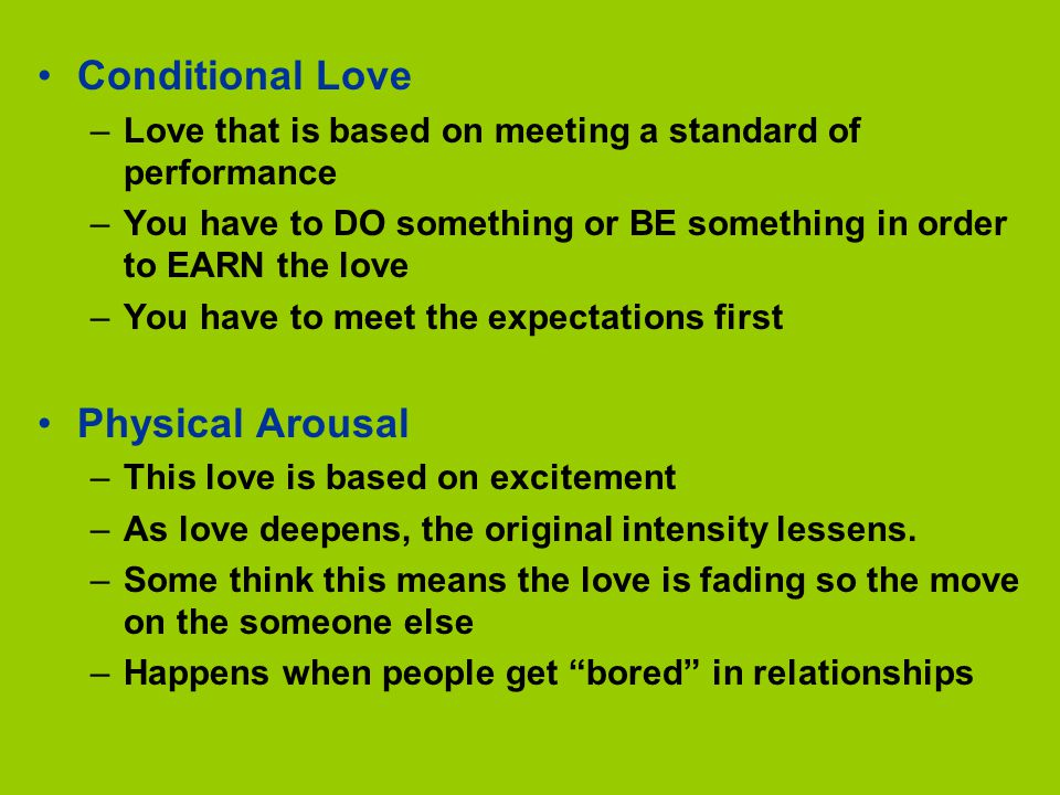 Conditional Love Physical Arousal