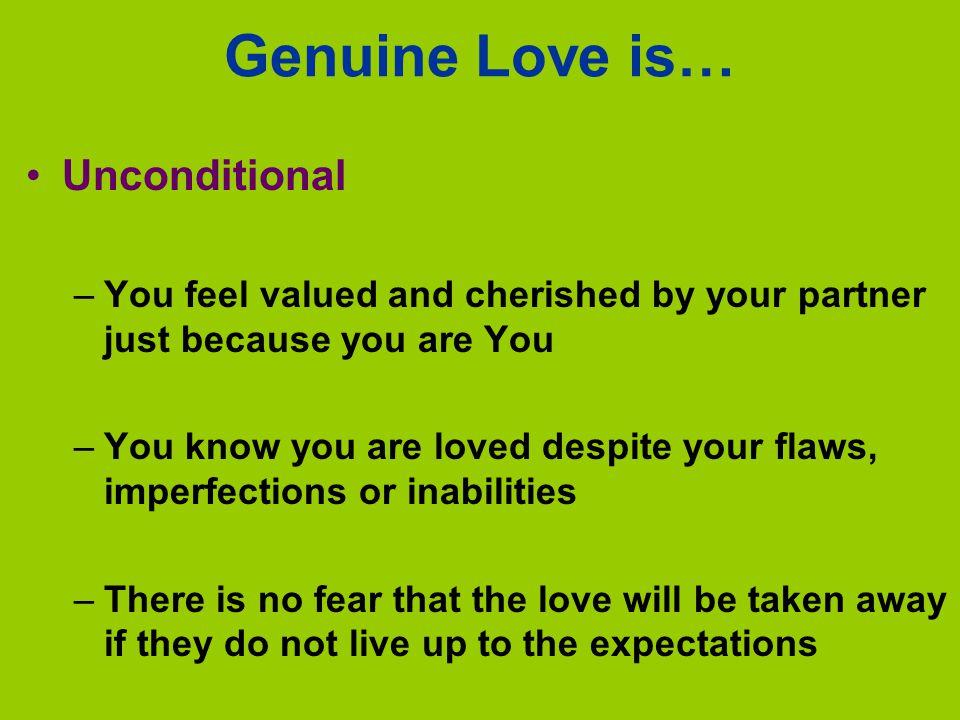 Genuine Love is… Unconditional