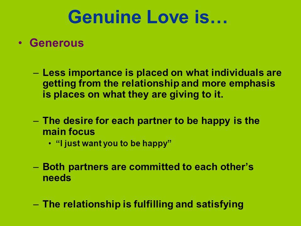 Genuine Love is… Generous