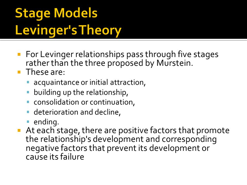 Stage Models Levinger s Theory
