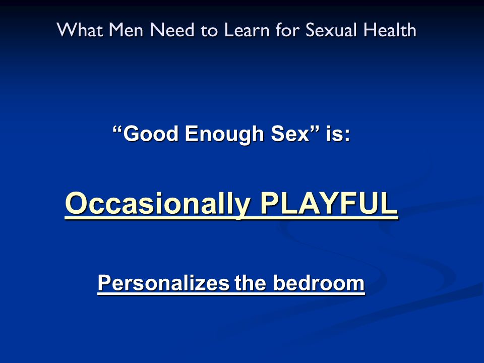 What Men Need to Learn for Sexual Health