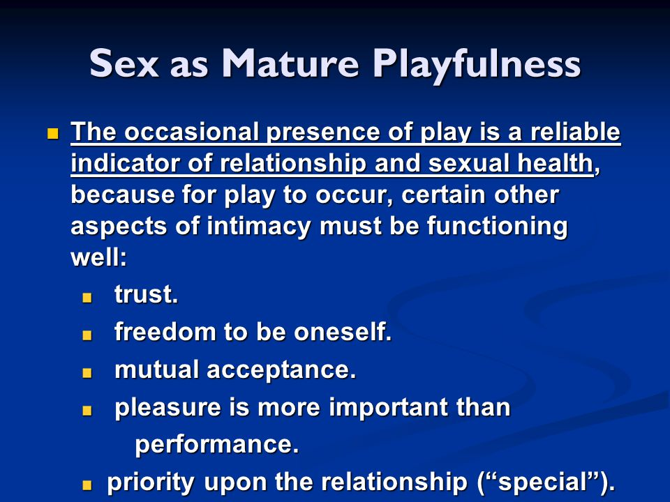 Sex as Mature Playfulness