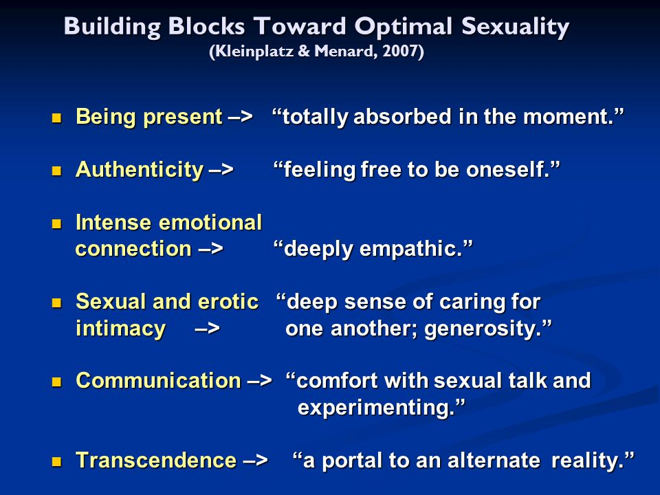 Building Blocks Toward Optimal Sexuality (Kleinplatz & Menard, 2007)