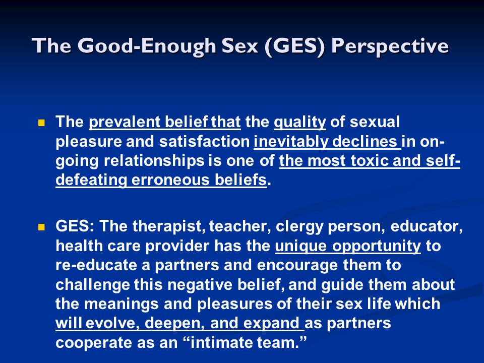 The Good-Enough Sex (GES) Perspective