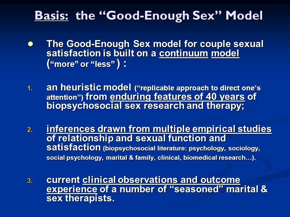 Basis: the Good-Enough Sex Model