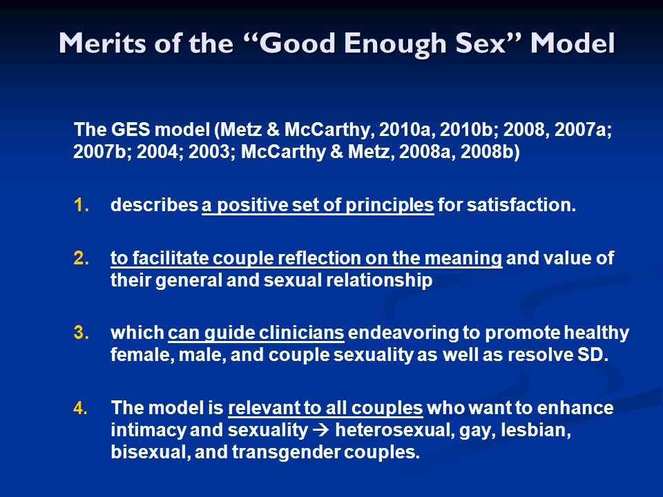 Merits of the Good Enough Sex Model