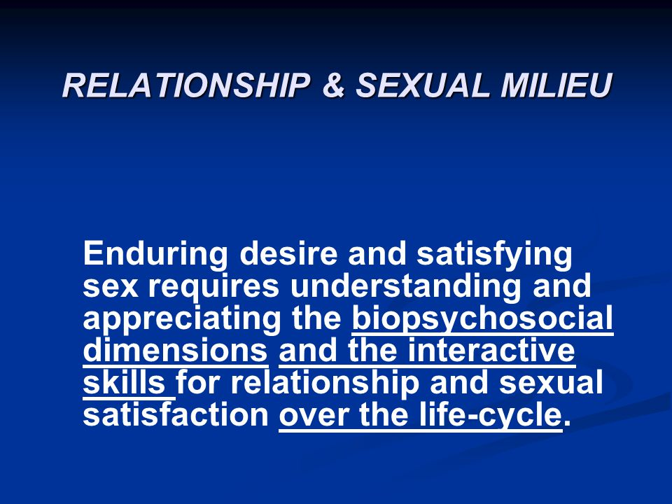 RELATIONSHIP & SEXUAL MILIEU