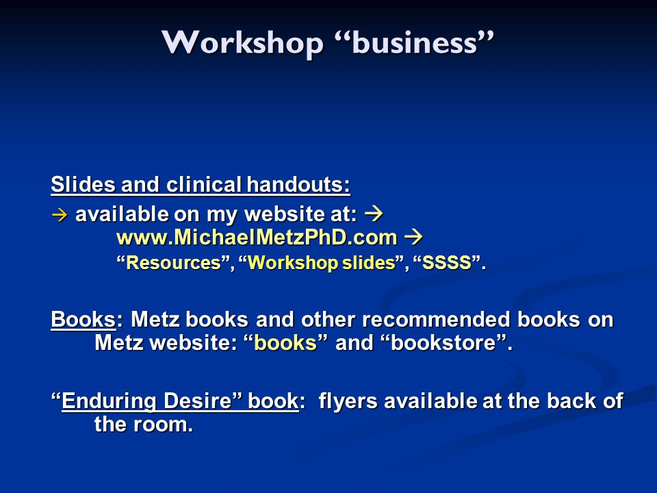 Workshop business Slides and clinical handouts: