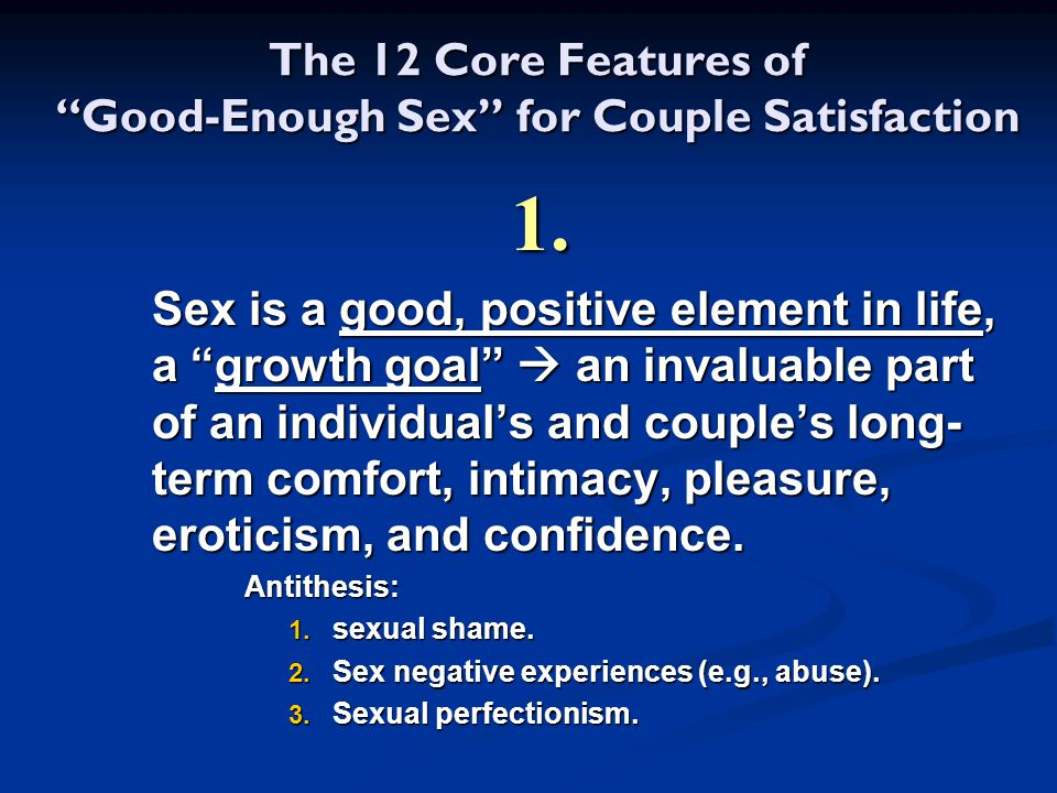 The 12 Core Features of Good-Enough Sex for Couple Satisfaction