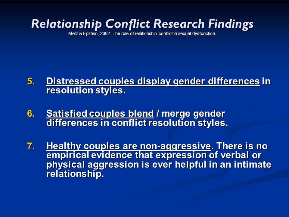 Relationship Conflict Research Findings Metz & Epstein, 2002
