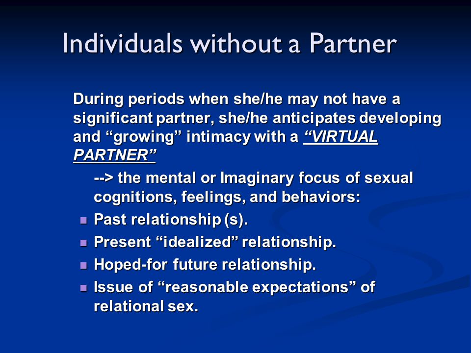 Individuals without a Partner
