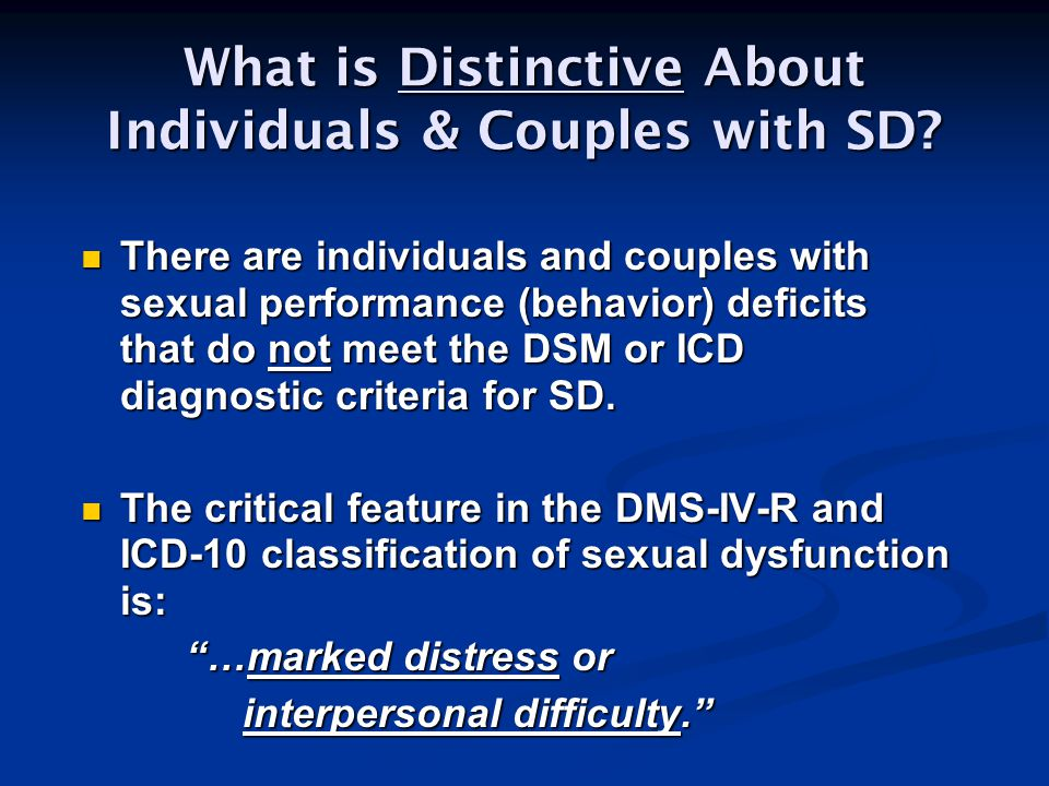 What is Distinctive About Individuals & Couples with SD