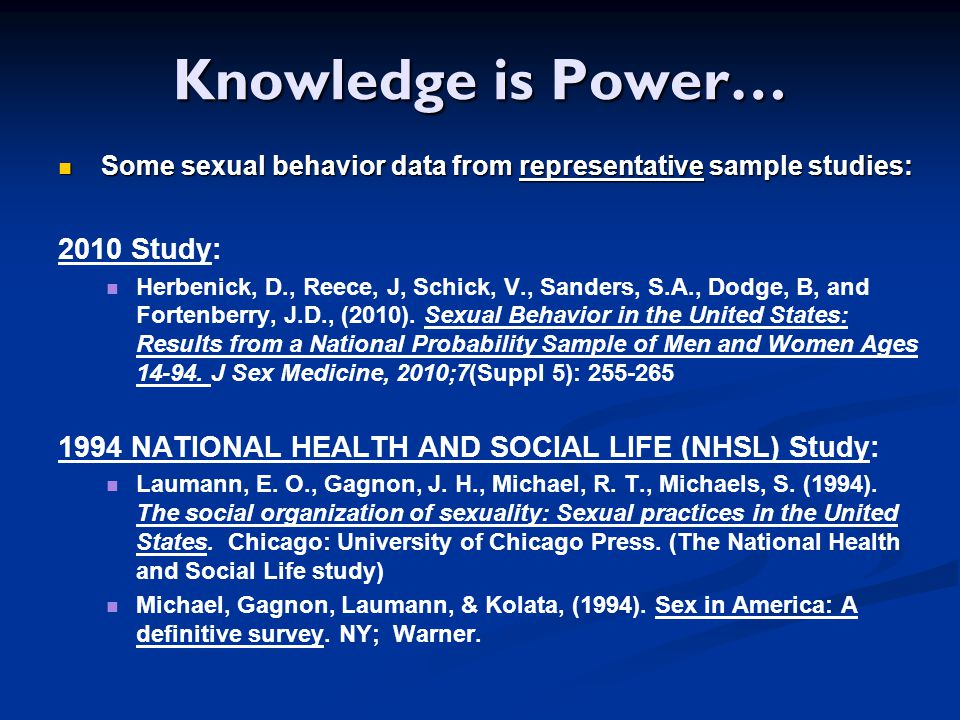 Knowledge is Power… 2010 Study: