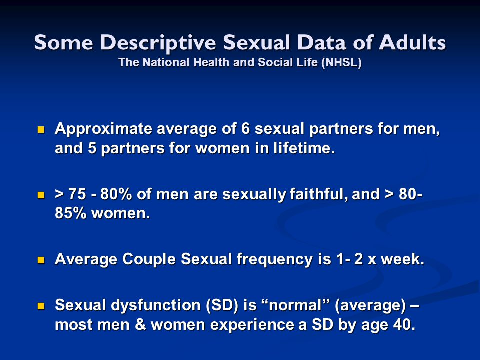 Some Descriptive Sexual Data of Adults The National Health and Social Life (NHSL)