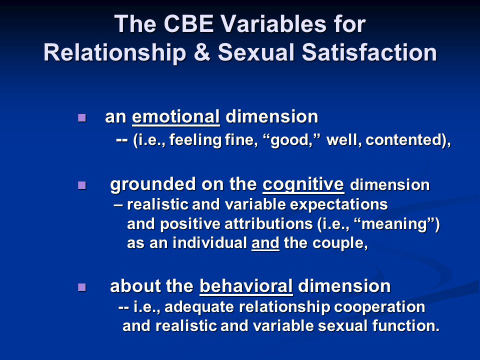 The CBE Variables for Relationship & Sexual Satisfaction