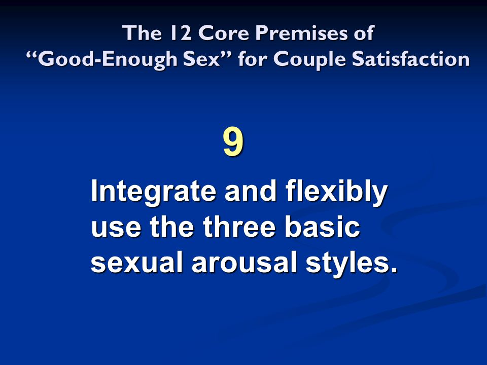 The 12 Core Premises of Good-Enough Sex for Couple Satisfaction