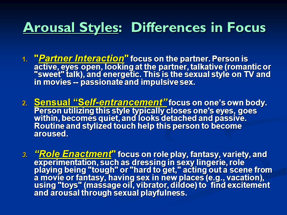 Arousal Styles: Differences in Focus