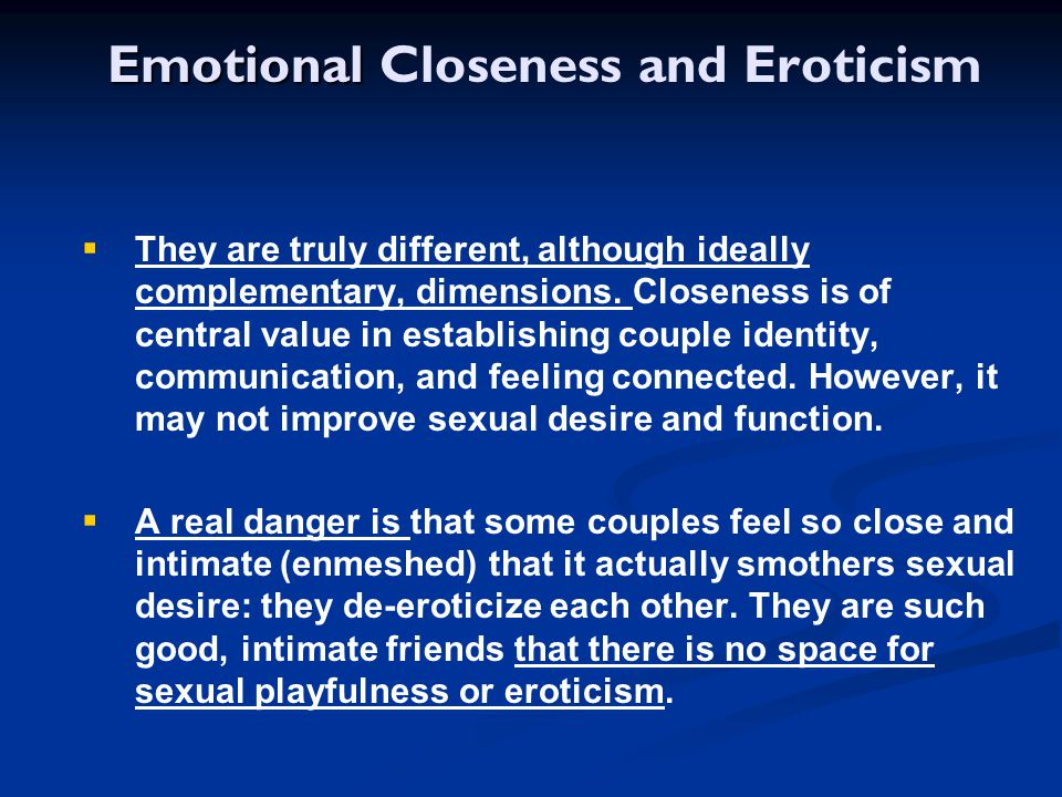 Emotional Closeness and Eroticism