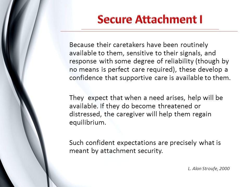 Secure Attachment I