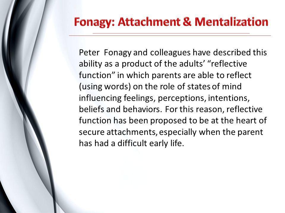 Fonagy: Attachment & Mentalization