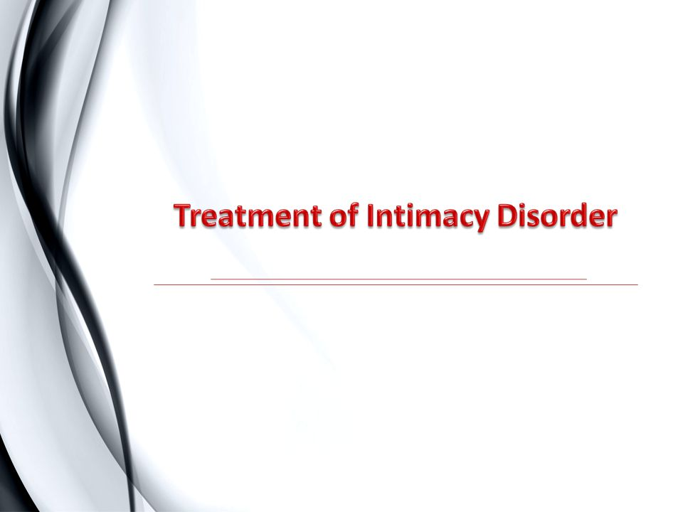 Treatment of Intimacy Disorder