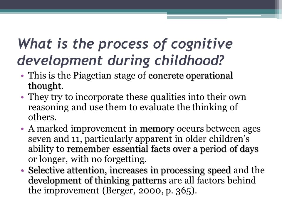 What is the process of cognitive development during childhood