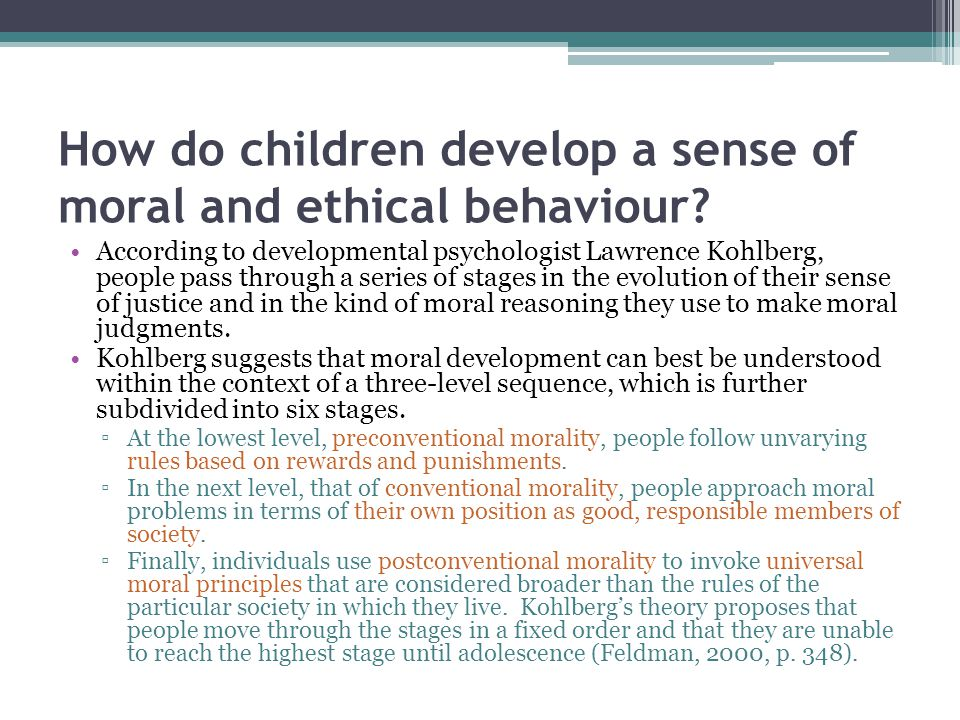 How do children develop a sense of moral and ethical behaviour