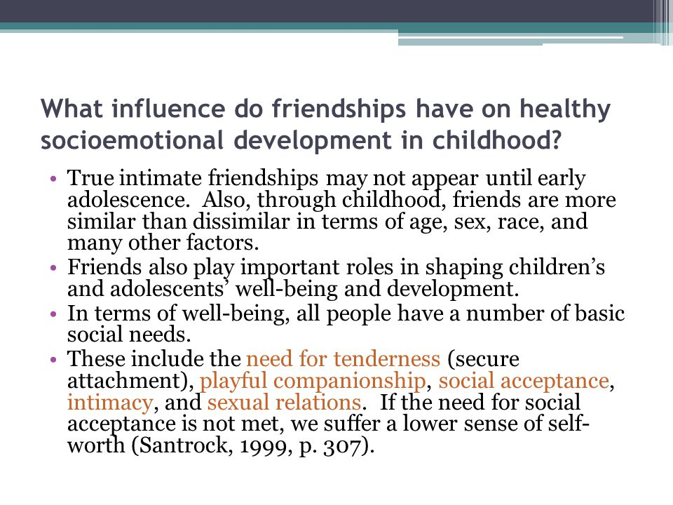 What influence do friendships have on healthy socioemotional development in childhood