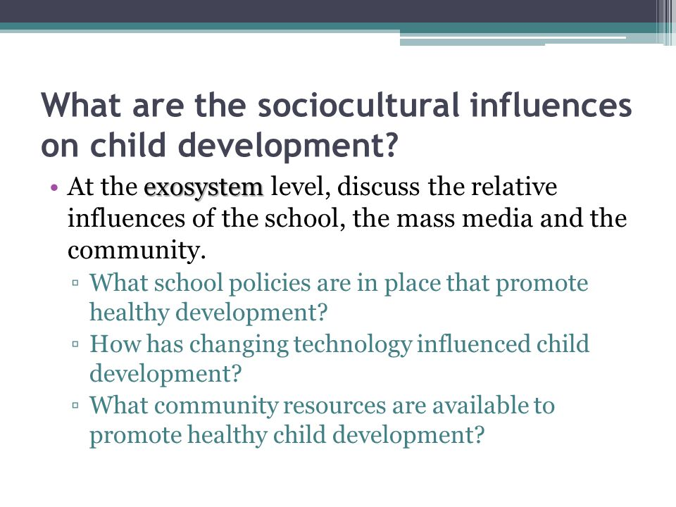 What are the sociocultural influences on child development