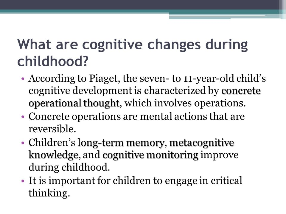 What are cognitive changes during childhood