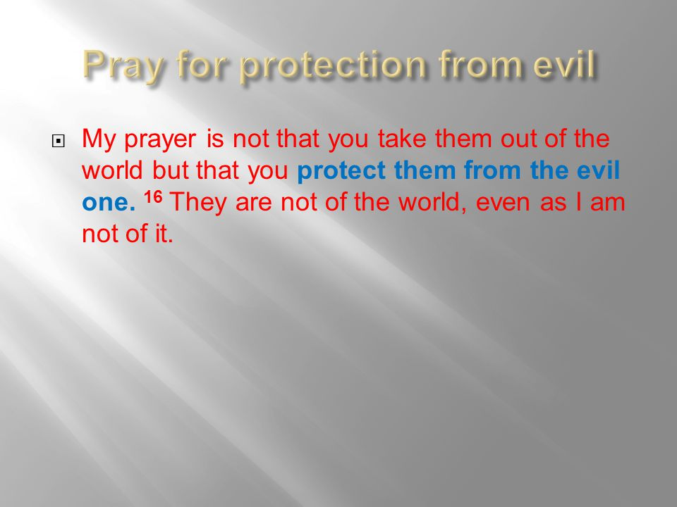 Pray for protection from evil