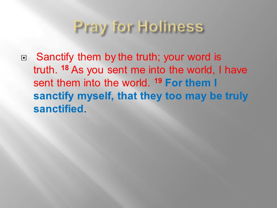 Pray for Holiness